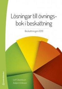 bokomslag Lösningar till övningsbok i beskattning - Beskattningen 2019