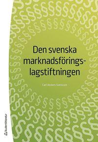 bokomslag Den svenska marknadsföringslagstiftningen