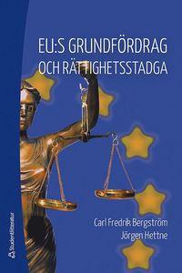 bokomslag EU:s grundfördrag och rättighetsstadga