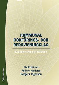 bokomslag Kommunal bokförings- och redovisningslag - Kommentarer och tolkning