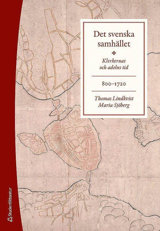 Det svenska samhället 800-1720 - Klerkernas och adelns tid (bok + digital produkt) 1