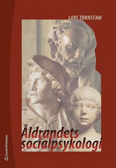 bokomslag Åldrandets socialpsykologi