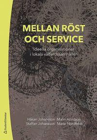 bokomslag Mellan röst och service - Ideella organisationer i lokala välfärdssamhällen