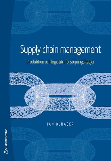 bokomslag Supply Chain Management - Produktion och logistik i försörjningskedjor