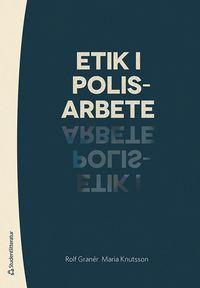 bokomslag Etik i polisarbete