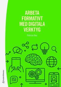 bokomslag Arbeta formativt med digitala verktyg