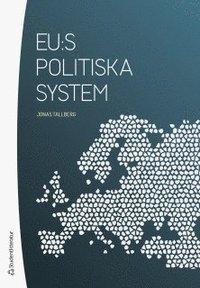 bokomslag EU:s politiska system