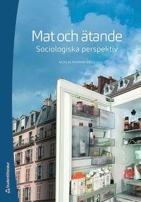 bokomslag Mat och ätande - Sociologiska perspektiv