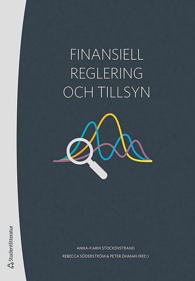 bokomslag Finansiell reglering och tillsyn