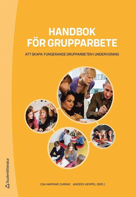 Handbok för grupparbete : att skapa fungerande grupparbeten i undervisning 1