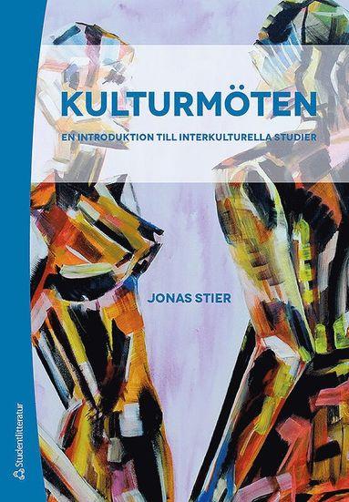 bokomslag Kulturmöten - En introduktion till interkulturella studier