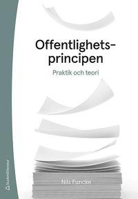 bokomslag Offentlighetsprincipen - Praktik och teori