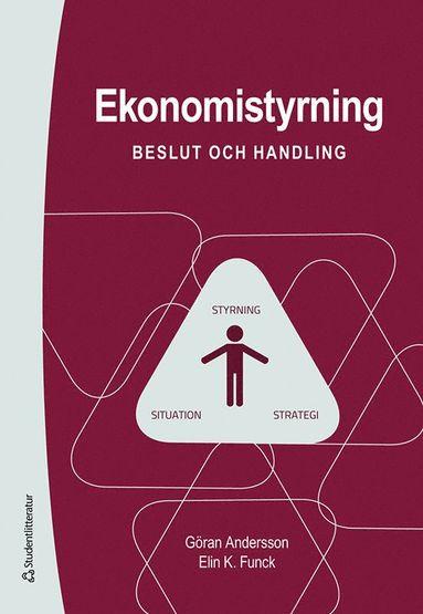 bokomslag Ekonomistyrning : beslut och handling
