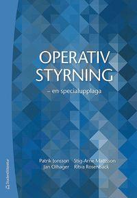 bokomslag Operativ styrning - - en specialupplaga