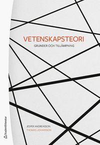 bokomslag Vetenskapsteori : grunder och tillämpning