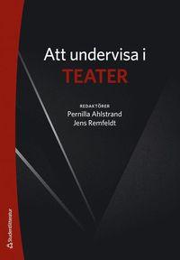 bokomslag Att undervisa i teater
