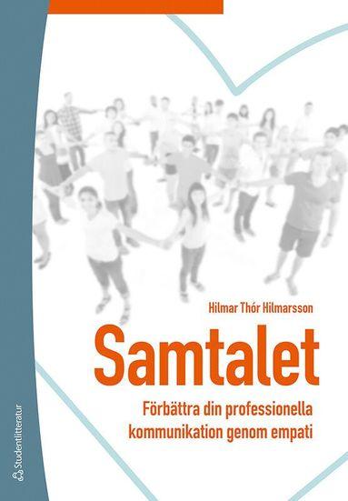 bokomslag Samtalet - Förbättra din professionella kommunikation genom empati
