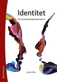 bokomslag Identitet - Ett socialpsykologiskt perspektiv