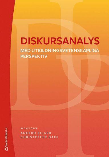 bokomslag Diskursanalys : med utbildningsvetenskapliga perspektiv