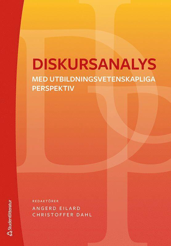 Diskursanalys : med utbildningsvetenskapliga perspektiv 1