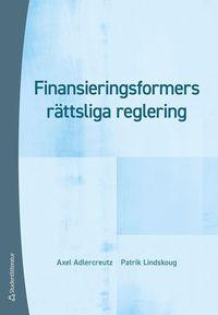 bokomslag Finansieringsformers rättsliga reglering