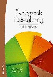 bokomslag Övningsbok i beskattning : beskattningen 2020
