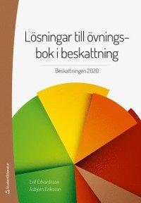 bokomslag Lösningar till övningsbok i beskattning : beskattningen 2020