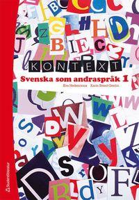 bokomslag Kontext Svenska som andraspråk 1 Elevpaket - Digitalt + Tryckt