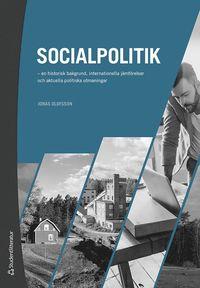 bokomslag Socialpolitik : en historisk bakgrund, internationella jämförelser och aktuella politiska utmaningar
