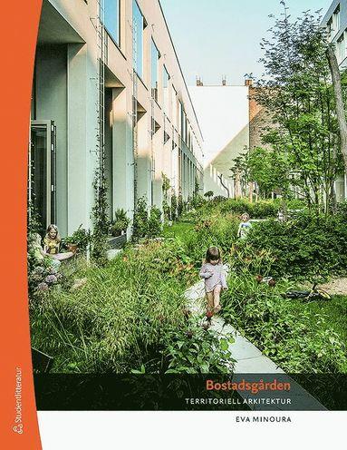 bokomslag Bostadsgården - Territoriell arkitektur