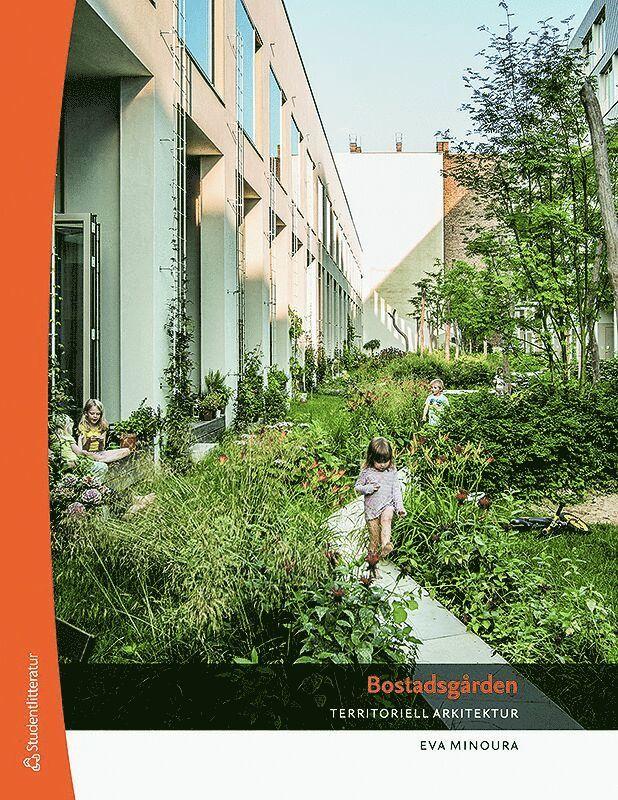 Bostadsgården - Territoriell arkitektur 1