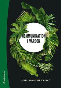 bokomslag Kommunikation i vården