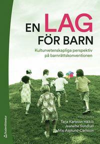 bokomslag En lag för barn - Kulturvetenskapliga perspektiv på barnrättskonventionen