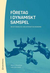 bokomslag Företag i dynamiskt samspel : om att överleva i den interaktiva ekonomin