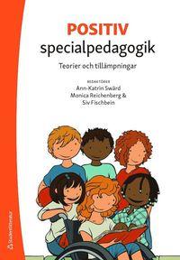 bokomslag Positiv specialpedagogik : teorier och tillämpningar