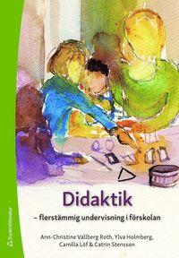 bokomslag Didaktik - - flerstämmig undervisning i förskolan
