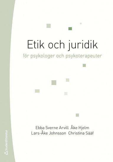 bokomslag Etik och juridik - för psykologer och psykoterapeuter