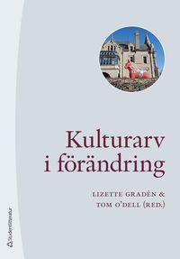 bokomslag Kulturarv i förändring