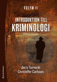 bokomslag Introduktion till kriminologi. 2, Straff och prevention