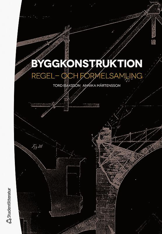 Byggkonstruktion : regel- och formelsamling 1