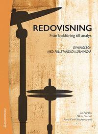 bokomslag Redovisning - Från bokföring till analys - övningsbok - Övningsbok med fullständiga lösningar