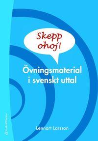 bokomslag Skepp ohoj! (Bok + digital produkt) - Övningsmaterial i svenskt uttal
