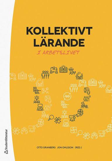 bokomslag Kollektivt lärande - i arbetslivet