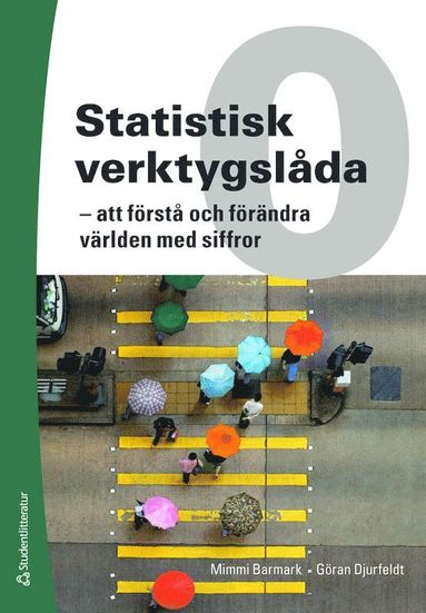 bokomslag Statistisk verktygslåda 0 - - att förstå och förändra världen med siffror (bok