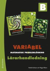 bokomslag Variabel B Lärarpaket - Digitalt + Tryckt - Matematisk problemlösning