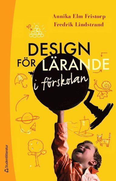 bokomslag Design för lärande i förskolan