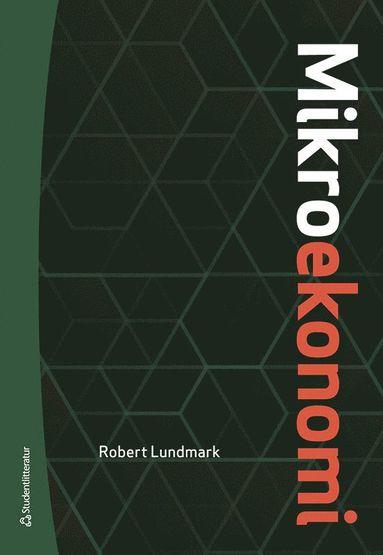 bokomslag Mikroekonomi - Teori och tillämpningar