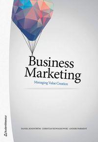 bokomslag Business Marketing - Managing Value Creation