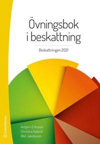 bokomslag Övningsbok i beskattning - Beskattningen 2021