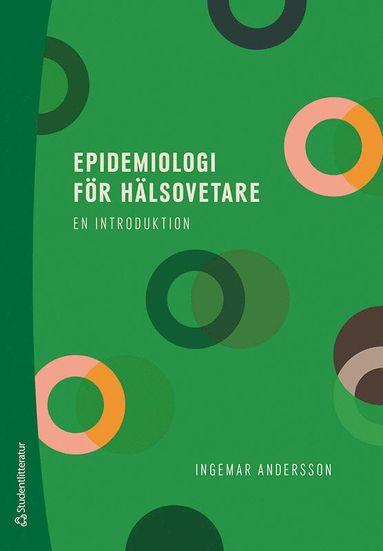 bokomslag Epidemiologi för hälsovetare - - en introduktion
